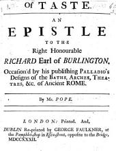 An epistle to the Right Honourable Richard Earl of Burlington ... The second edition