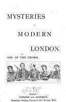 Mysteries of modern London  by one of the crowd PDF