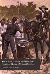 The Novels, Stories, Sketches and Poems of Thomas Nelson Page: Two little confederates. Among the camps