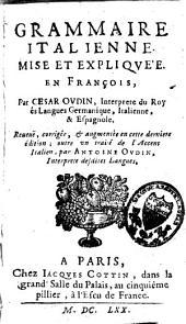 Grammaire italienne mise et expliquée en françois