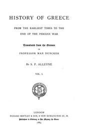 History of Greece: From the Earliest Times to the End of the Persian War, Volume 1