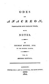 Odes of Anacreon, tr. into Engl. verse, with notes. By T. Moore