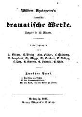 William Shakspeare's sämtliche dramatische Werke: Band 2