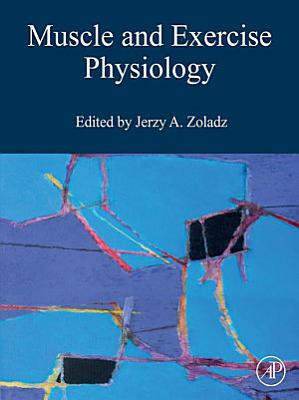 Muscle and Exercise Physiology
