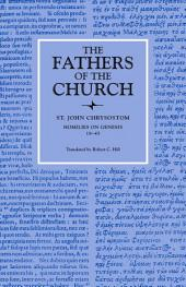 Homilies on Genesis 18–45 (The Fathers of the Church, Volume 82)