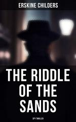 The Riddle of the Sands (Spy Thriller)