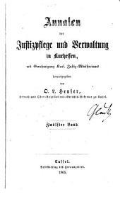 Annalen der Justizpflege und Verwaltung in Kurhessen: Band 12