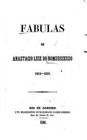 Fabulas, 1854-1858