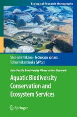 Aquatic Biodiversity Conservation and Ecosystem Services PDF