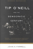 Download Tip O Neill and the Democratic Century Book