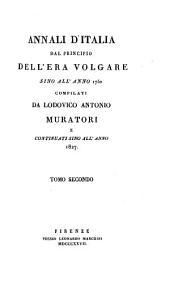 Annali d'Italia dal principio dell'era volgare sino all'anno 1750: Volume 2