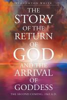 The Story of the Return of God and the Arrival of Goddess PDF