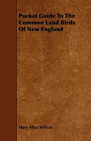 Pocket Guide to the Common Land Birds of New England PDF