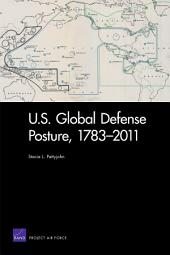 U. S. Global Defense Posture, 1783-2011