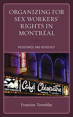 Organizing for Sex Workers    Rights in Montr  al PDF