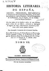 Historia literaria de España: origen, progresos, decadencia y restauración de la literatura española ...