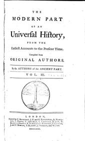 An Universal History, from the Earliest Accounts to the Present Time: Volume 21