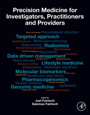 Precision Medicine for Investigators, Practitioners and Providers