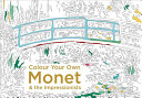 Colour Your Own Monet & the Impressionists