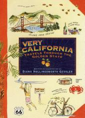 Very California: Travels Through the Golden State