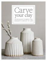 Carve Your Clay PDF
