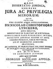 Diss. iur. exhibens iura ac privilegia minorum