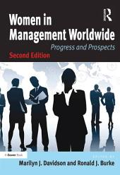 Women in Management Worldwide: Progress and Prospects, Edition 2