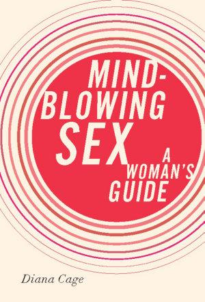 Mind Blowing Sex