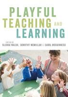 Playful Teaching and Learning PDF