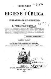 Elementos de higiene pública o Arte de conservar la salud de los pueblos: Volumen 2