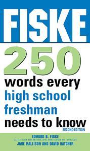 Fiske 250 Words Every High School Freshman Needs to Know PDF
