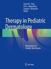 Therapy in Pediatric Dermatology: Management of Pediatric Skin Disease