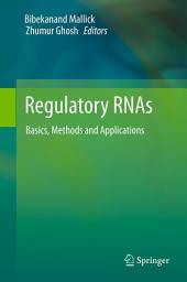Regulatory RNAs: Basics, Methods and Applications