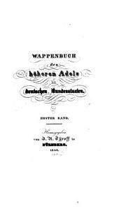 Wappenbuch des höheren Adels der deutschen Bundesstaaten: Band 1
