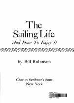 The Sailing Life, and how to Enjoy it