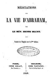 Méditations sur l'hist. d'Abraham