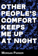 Other People S Comfort Keeps Me Up At Night Book PDF