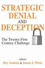 Strategic Denial and Deception
