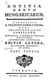 Notitia Rerum Hungaricarum: Volume 1