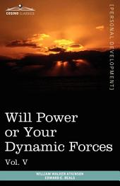 Will Power Or Your Dynamic Forces