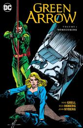Green Arrow Vol. 7: Homecoming: Volume 7