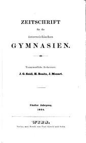 Zeitschrift für die deutschösterreichischen Gymnasien: Band 5