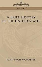 A Brief History of the United States