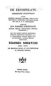 De Erysipelate. Diss. inaug. med. -Ticini regii, Fusi et soc. (1834.)