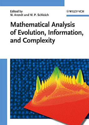 Mathematical Analysis Of Evolution Information And Complexity