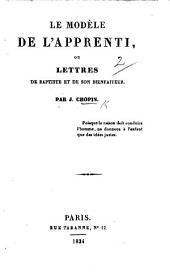Le Modèle de l'apprenti, ou Lettres de Baptiste et de son bienfaiteur