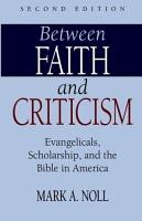 Between Faith and Criticism PDF