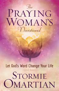 The Praying Woman s Devotional Book