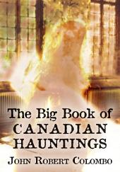 The Big Book of Canadian Hauntings