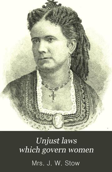Unjust Laws which Govern Women PDF